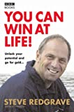 You Can Win at Life!: Unlock Your Potential and Go For the Gold