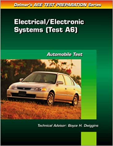 Ase test prep series a6 automotive electrical electronic ase test prep series a6 automotive electrical electronic systems 1st edition publicscrutiny Choice Image