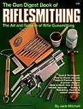 Gun Digest Book of Riflesmithing