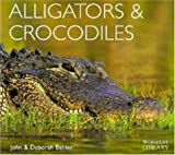 img - for Alligators and Crocodiles (Worldlife Library) book / textbook / text book