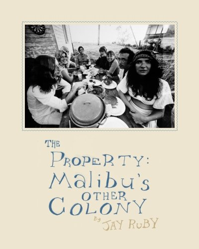 The Property: Malibu's Other Colony