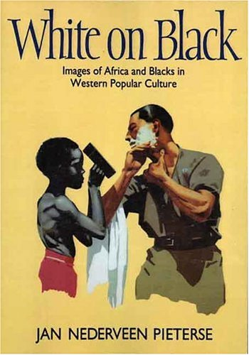 White on Vicious: Images of Africa and Blacks in Western Popular Culture