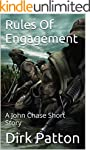 Rules Of Engagement: A John Chase Sho...