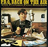 P.D.Q. Bach On the Air