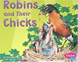 Robins and Their Chicks, Linda Tagliaferro, 0736823891
