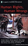 Human Rights, Human Wrongs, , 0192802194
