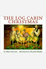 The Log Cabin Christmas Hardcover