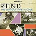 Refused - Shape of Punk to Come [DVD-Audio]