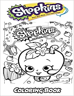 Buy Shopkins Coloring Book Coloring Book For Kids And