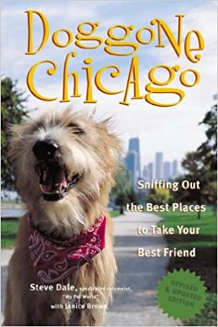 Doggone Chicago, Second Edition : Sniffing Out the Best