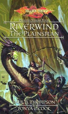 Riverwind the Plainsman: Preludes, Volume Four ebook