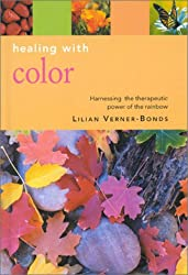 Healing with Colour (Essentials for Health & Harmony)