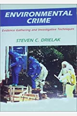 Environmental Crime: Evidence Gathering and Investigative Techniques Paperback