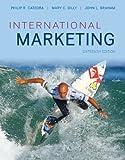 International Marketing 16th by Cateora, Philip, Graham, John, Gilly, Mary (2012) Hardcover