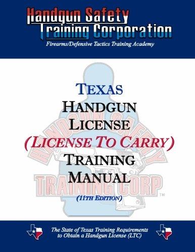Texas Handgun License (License To Carry) Training Manual