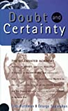 Doubt and Certainty, Tony Rothman and George Sudarshan, 0738200069