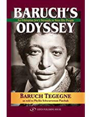 Baruch's Odyssey: An Ethiopian Jew's Struggle to Save His People