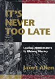It's Never Too Late, Janet Allen, 0435088394