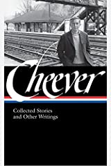 John Cheever: Collected Stories and Other Writings (Library of America, No. 188) Hardcover