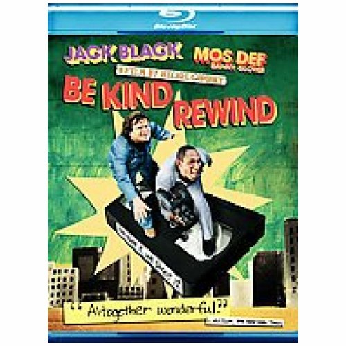 (Be Kind, Rewind Jack Black, Mos Def, Mia Farrow, Danny Glover, Paul Dinello, Melonie Diaz, Arjay Smith, Marcus Carl Franklin, P.J. Byrne, Chandler Parker)