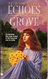 Echoes in the Grove, Patricia Sierra, 0380769409