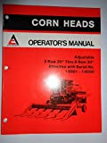 "Allis Chalmers Gleaner Adjustable 3 Row 30"" thru 8 Row 30"" Corn Head (s/n 13001 thru 14000) Operators Owners Manual Original 10/84"