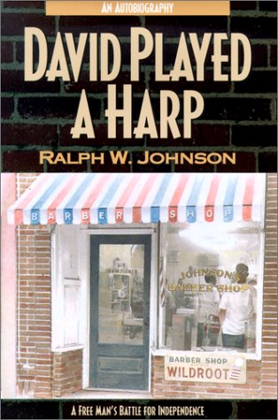 David Played a Harp: A Free Man's Battle for Independence
