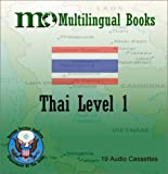 FSI Thai Basic Course Levels 1 and 2 : Multilingual Books Language Course, Yates, Warren G. and Asborn, Tryon, 1582141754