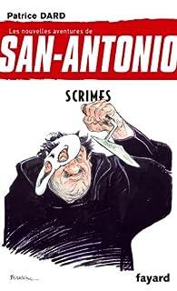 Scrimes : les nouvelles aventures de San-Antonio, Dard, Patrice