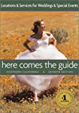 img - for Here Comes the Guide-Southern California: Locations & Services for Weddings & Special Events book / textbook / text book