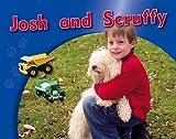 Josh and Scruffy