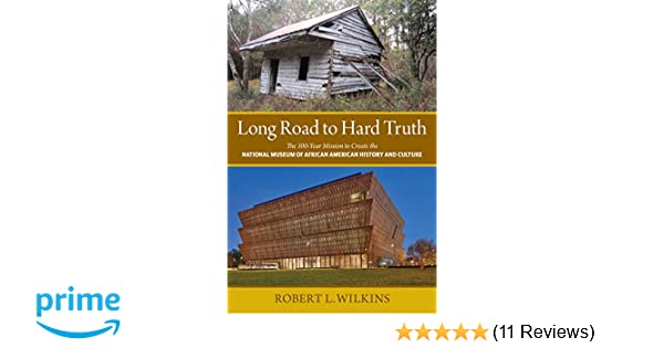 Long Road To Hard Truth The 100 Year Mission To Create The National
