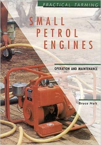 Small Petrol Engines (Practical farming): Amazon co uk