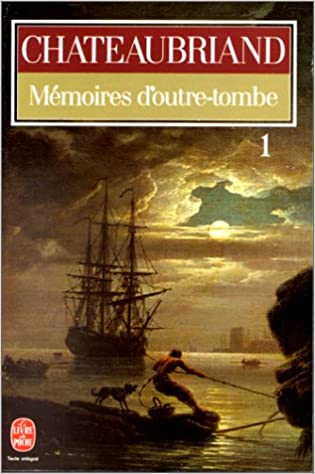 Memoires D Outre Tombe Tome 1 French Edition