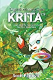 Digital Painting with KRITA 2.9: Learn All of the Tools to Create Your Next Masterpiece