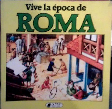 Vive la época de Roma