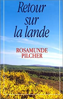 Retour sur la lande, Pilcher, Rosamunde