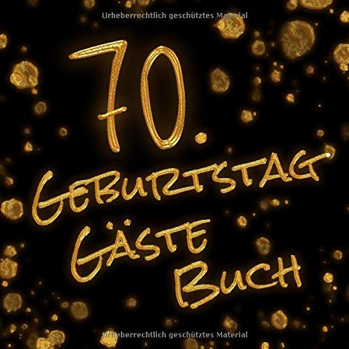 70 Geburtstag Gästebuch 120 Schwarze Leere Seiten Ohne