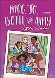 Meg, Jo, Beth, and Amy: A Graphic Novel: A Modern