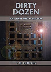 Dirty Dozen: An Aston West Collection