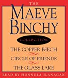 Maeve Binchy Value Collection: The Copper Beech, Circle of Friends, The Glass Lake