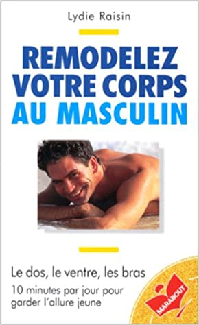 Remodelez votre corps au masculin epub, pdf