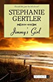 Jimmy's Girl, Stephanie Gertler, 0615798136