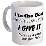 CafePress - I'm The Boss - Unique Coffee Mug, 11oz Coffee Cup