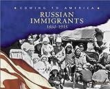 Russian Immigrants, 1860-1915, Helen Frost, 0736812091