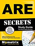 ARE Secrets Study Guide: ARE Exam Review for the Architect Registration Examination