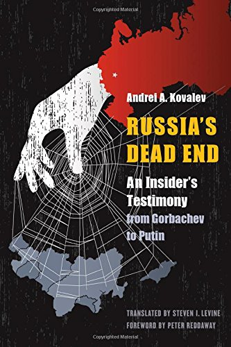 Image of Russia's Dead End: An Insider's Testimony from Gorbachev to Putin