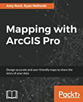 Mapping with ArcGIS Pro Front Cover