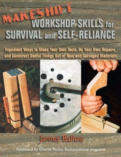 (Makeshift Workshop Skills by Ballou, James(May 1, 2009) Paperback)