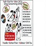 A1 Dog Grooming DVD Video Poodle Bichon Maltese Shih Tzu